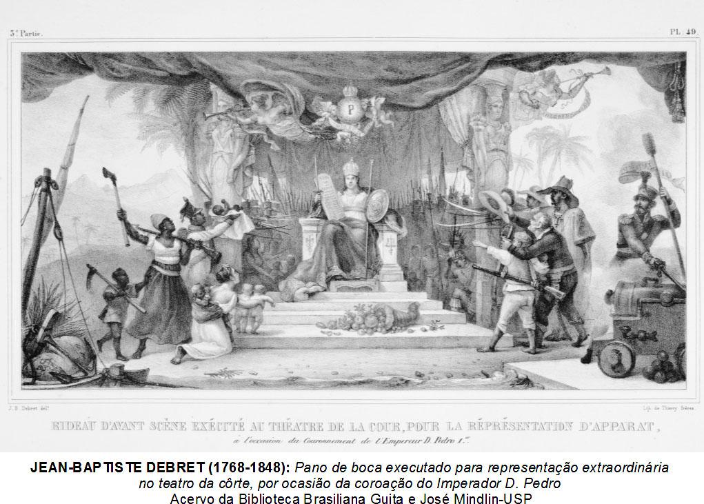 JEAN BAPTISTE DEBRET (1768-1848): Pano de boca executado para representação extraordinária no teatro da côrte,   por ocasião da coroação do Imperador D. Pedro I  Acervo da Biblioteca Brasiliana Guita e José Mindlin-USP